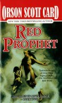 Red Prophet: The Tales of Alvin Maker, Volume II - Orson Scott Card