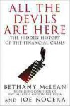 All the Devils Are Here: The Hidden History of the Financial Crisis - Bethany McLean, Joe Nocera