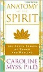 Anatomy of the Spirit: The Seven Stages of Power and Healing (Audio) - Caroline Myss