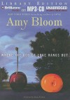 Where the God of Love Hangs Out - Amy Bloom