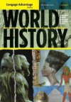 Cengage Advantage Books: World History: Before 1600: The Development of Early Civilization, Volume I - Jiu-Hwa Lo Upshur, Janice J. Terry, Jim Holoka, Richard D. Goff, George H. Cassar