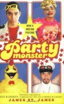 Party Monster - James St. James