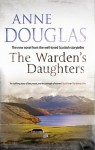 The Warden's Daughters - Anne Douglas