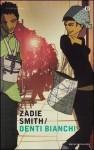 Denti Bianchi - Zadie Smith