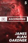 Ascending (League of Peoples) - James Alan Gardner