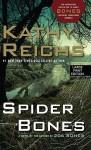 Spider Bones - Kathy Reichs
