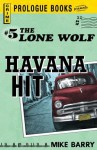 Lone Wolf #5: Havana Hit - Mike Barry
