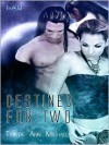 Destined for Two - Trista Ann Michaels