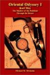 Oriental Odyssey I: The Shadow of the Padishah - Through the Desert - Karl F. May