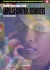 Drug Therapy and Impulse-Control Disorders - Autumn Libal, Mary Ann Johnson, Donald Esherick
