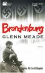 Brandenburg - Glenn Meade, Ali Cevat Akkoyunlu