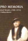 Pro Memoria: Jozef Bruski (1908-1974) I Robaczkowo - Roza Ostrowska