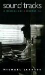 Sound Tracks: A Musical ABC, Volumes 1-3 - Michael Jarrett