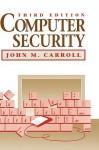Computer Security - John Millar Carroll