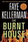 The Burnt House (Peter Decker/Rina Lazarus, #16) - Faye Kellerman