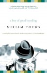 A Boy of Good Breeding - Miriam Toews