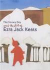 The Snowy Day and the Art of Ezra Jack Keats - Claudia J. Nahson, Maurice Berger, Emily Casden