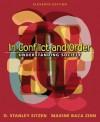 In Conflict and Order: Understanding Society (11th Edition) - D. Stanley Eitzen, Maxine Baca Zinn