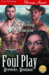 Foul Play [Merricks, Montana] - McKinlay Thomson