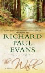 The Walk (Walk, #1) - Richard Paul Evans