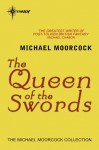 The Queen of the Swords (Corum , #2) - Michael Moorcock