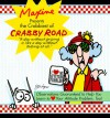 Maxine Presents the Crabbiest of Crabby Road: Observations Guaranteed to Help You Learn to (Heart) Your Attitude Problem, Too! - John Wagner
