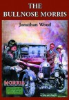 The Bullnose Morris - Jonathan Wood