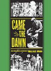 Came the Dawn and Other Stories - Wallace Wood, Gary Groth, Harry Harrison