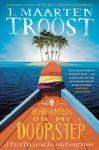 Headhunters on My Doorstep: A True Treasure Island Ghost Story - J. Maarten Troost