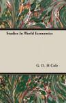 Studies in World Economics - G.D.H. Cole