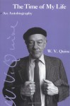 The Time of My Life: An Autobiography - Willard Van Orman Quine