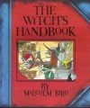 The Witch's Handbook - Malcolm Bird