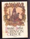 Robinson Crusoe - Daniel Defoe, Adolf Born, Albert Vyskocil, Timotheus Vodička