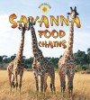 Savanna Food Chains (Library) - Bobbie Kalman, Hadley Dyer
