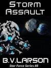 Storm Assault - B.V. Larson