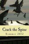 Crack the Spine Summer 2012 - Crack the Spine, Kerri Farrell Foley