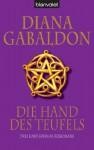Die Hand des Teufels: Drei Lord-John-Kurzromane (German Edition) - Diana Gabaldon, Barbara Schnell