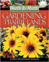 What to Do Each Month to Have a Beautiful Garden All Year - Cathy Barash, Melinda Myers