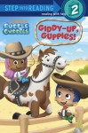 Giddy-Up, Guppies! (Bubble Guppies) - Josephine Nagaraj, John Huxtable