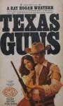 Texas Guns - Ray Hogan