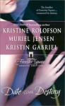 Date with Destiny - Kristine Rolofson, Kristin Gabriel, Muriel Jensen
