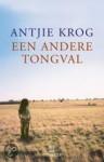 Een andere tongval - Antjie Krog, R. Dorsman
