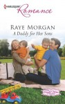 A Daddy for Her Sons (The Single Mom Diaries) - Raye Morgan