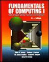 Fundamentals of Computing I: Logic, Problem Solving, Programs, and Computers - Allen B. Tucker Jr., Andrew P. Bernat
