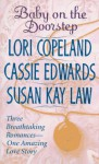 Baby on the Doorstep - Lori Copeland, Cassie Edwards, Susan Kay Law