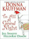 To All A Good Night - Donna Kauffman, HelenKay Dimon