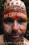 An Idiot Abroad - Karl Pilkington, Ricky Gervais, Stephen Merchant