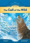 The Call of the Wild - Lisa Mullarkey, Anthony VanArsdale, Jack London