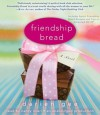 Friendship Bread: A Novel (Audio) - Darien Gee, Nancy Linari