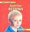 Zack Has Asthma - Jillian Powell, Gareth Boden